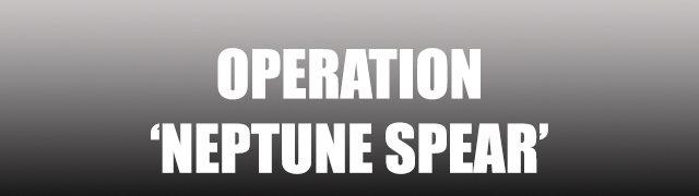Operation 'Neptune Spear'